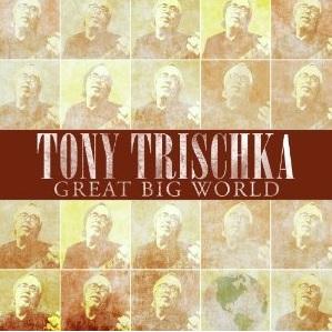 Tony Trischka Great Big World